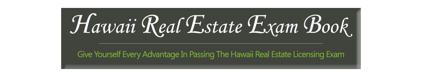 Hawaii Real Estate Exam Book